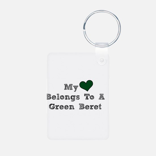 My Heart Belongs To A Green Beret Keychains