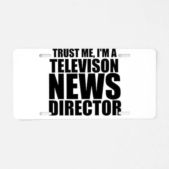 Trust Me, I'm A Television News Director Alumi