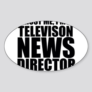 Trust Me, I'm A Television News Director Stick