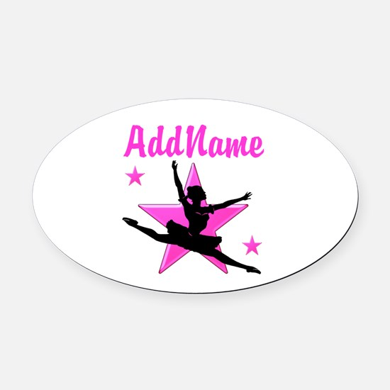 DANCE SUPER STAR Oval Car Magnet