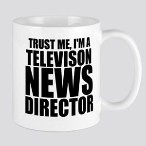 Trust Me, I'm A Television News Director Mugs