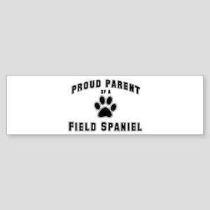 Field Spaniel: Proud parent Bumper Sticker
