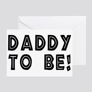 Daddy to be! Greeting Cards (Pk of 10)