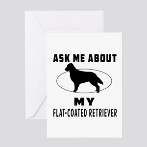 Ask Me About My Flat-Coated Retriever Greeting Car