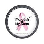 I Support My Mom Wall Clock