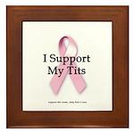 I Support My Tits Framed Tile