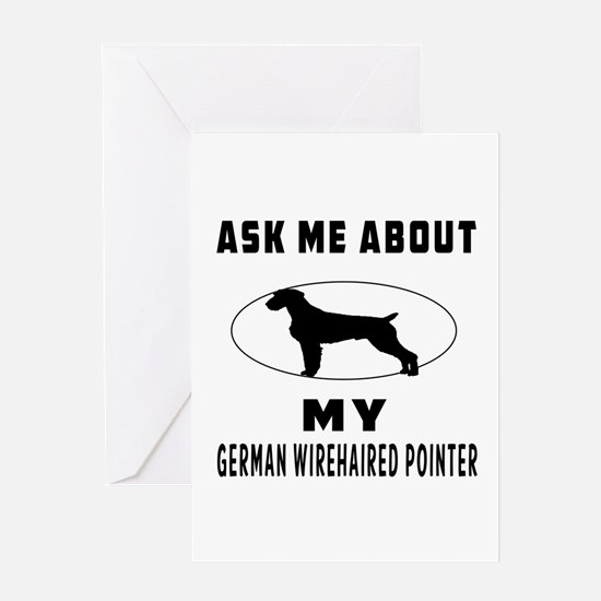 Ask Me About My German Wirehaired Pointer Greeting