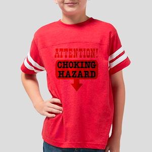 Blk_Attention_Choking_Hazard Youth Football Shirt