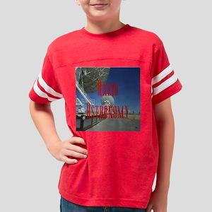 radio astronomy 1 Youth Football Shirt