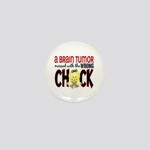 Brain Tumor Messed With Wrong Chick Mini Button
