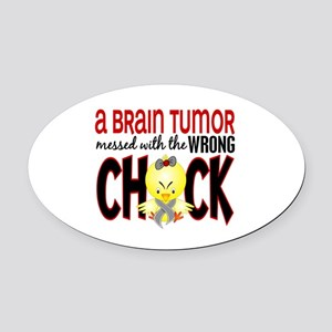 Brain Tumor Messed With Wrong Chick Oval Car Magne