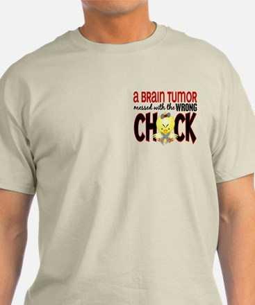 Brain Tumor Messed With Wrong Chick T-Shirt