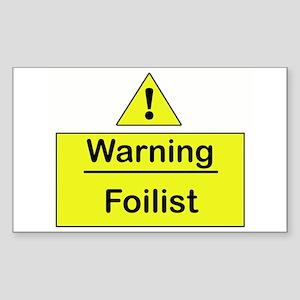 Foil Warning - Rectangle Sticker