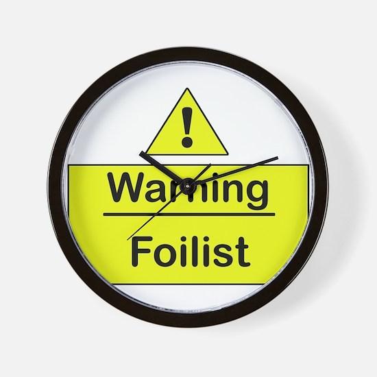 Foil Warning -  Wall Clock