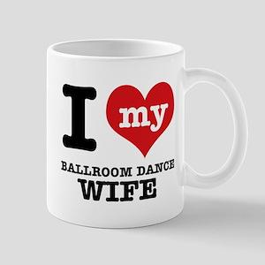 I love my ballroom dance wife Mug