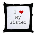 I Heart My Sister Throw Pillow