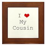 I Heart My Cousin Framed Tile