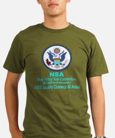 NSA Now Hiring Sub-Contractors T-Shirt
