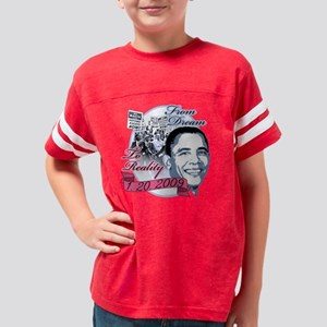 4-obama_dream_to_reality Youth Football Shirt