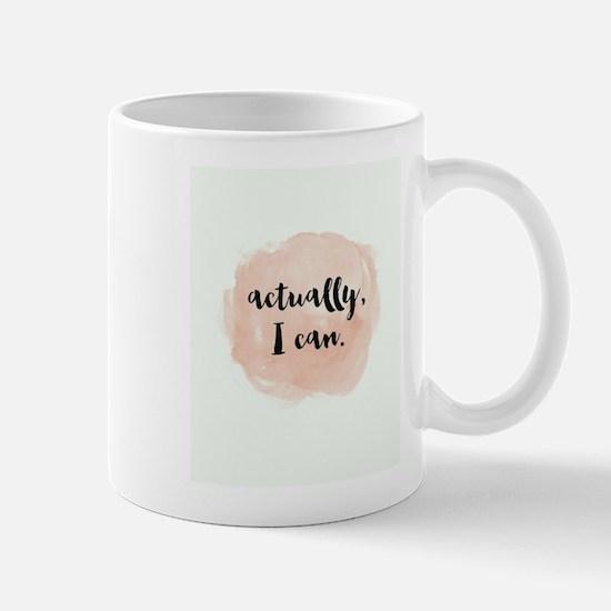 Actually I Can Mugs