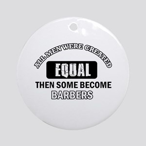Cool Barbers designs Ornament (Round)