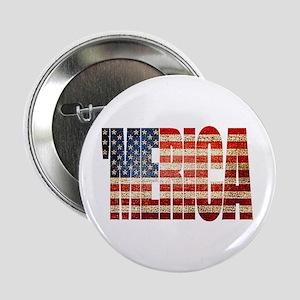 """Vintage Grunge MERICA U.S. Flag 2.25"""" Button"""