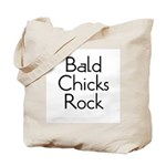 Bald Chicks Rock Tote Bag