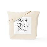 Bald Chicks Rule Tote Bag
