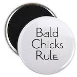 Bald Chicks Rule Magnet