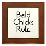 Bald Chicks Rule Framed Tile