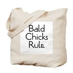 Bald Chicks Rule Tote Bag
