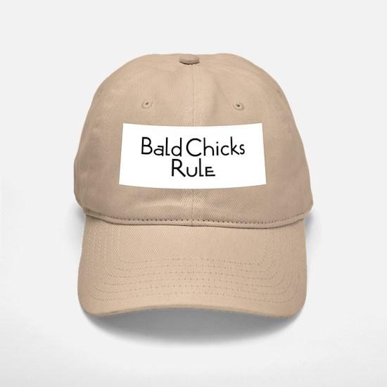 Bald Chicks Rule Baseball Baseball Cap