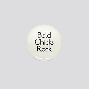 Bald Chicks Rock Mini Button