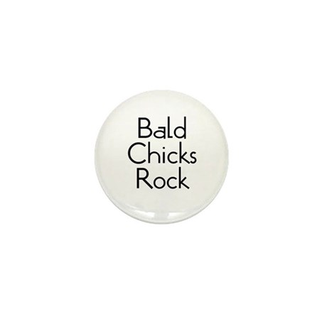 Bald Chicks Rock Mini Button