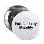 """End Celebrity Stupidity 2.25"""" Button (10 pack"""