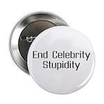 "End Celebrity Stupidity 2.25"" Button"