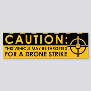 Caution: Vehicle Drone Strike Sticker (Bumper)