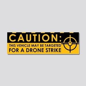Caution: Vehicle Drone Strike Car Magnet 10 x 3