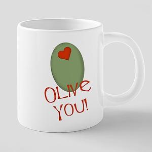olive you 20 oz Ceramic Mega Mug