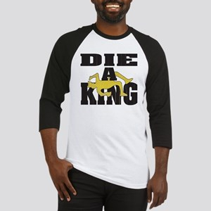 Die A King Baseball Jersey