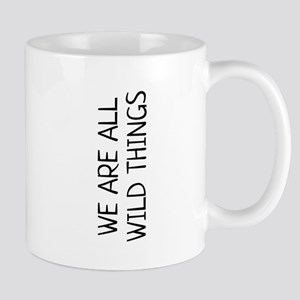 we are all wild things Mugs