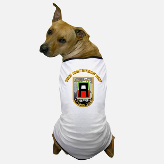 SSI - First Army Division West with Text Dog T-Shi