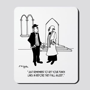 Punchlines in Church Mousepad