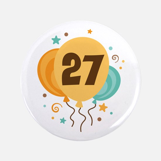 """27th Birthday Party 3.5"""" Button"""