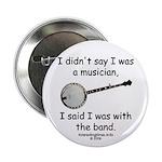 banjo - not musician Button