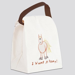 I Want A Pony Canvas Lunch Bag
