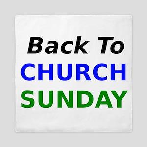 Back To Church Sunday Queen Duvet