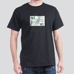 when irish eyes are smiling they're us T-Shirt