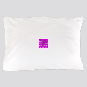 Keep Calm It's Hump Day! Pillow Case