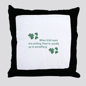 when irish eyes are smiling they' Throw Pillow